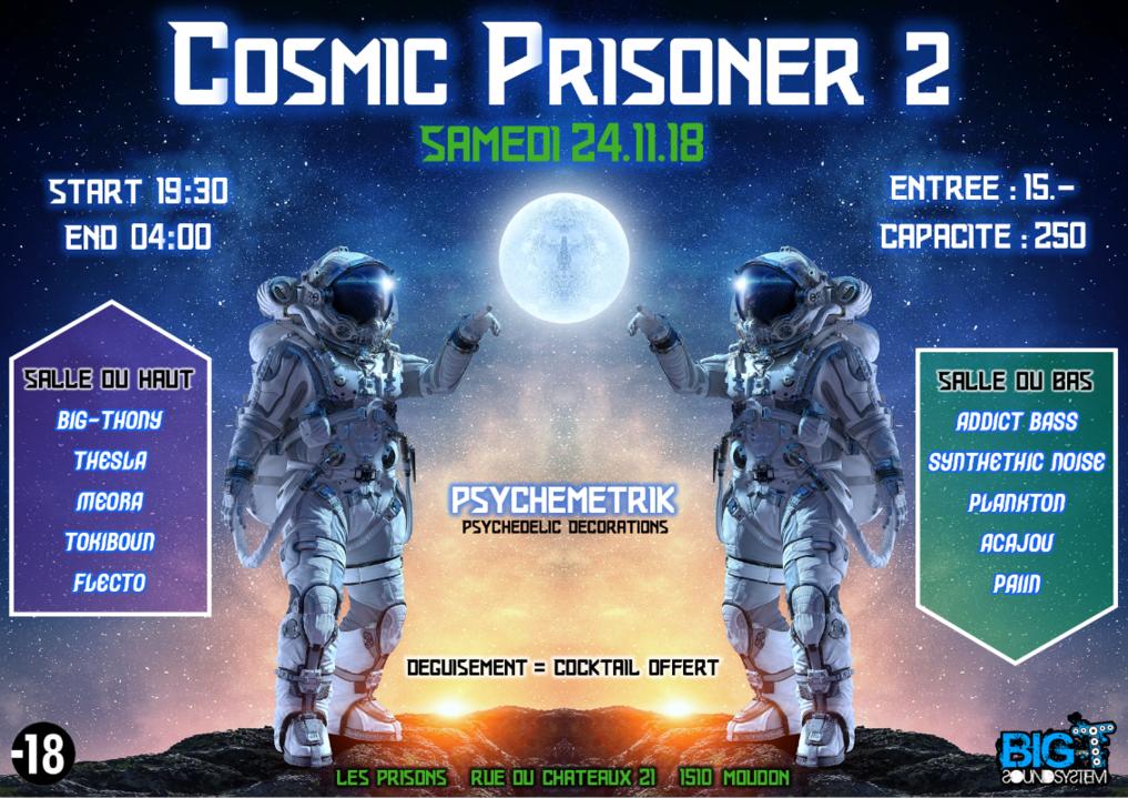 Cosmic Prisoner 2 24 Nov '18, 19:00