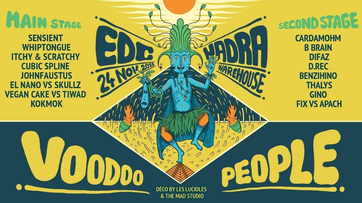 EDC x HADRA - Voodoo People 24 Nov '18, 22:00