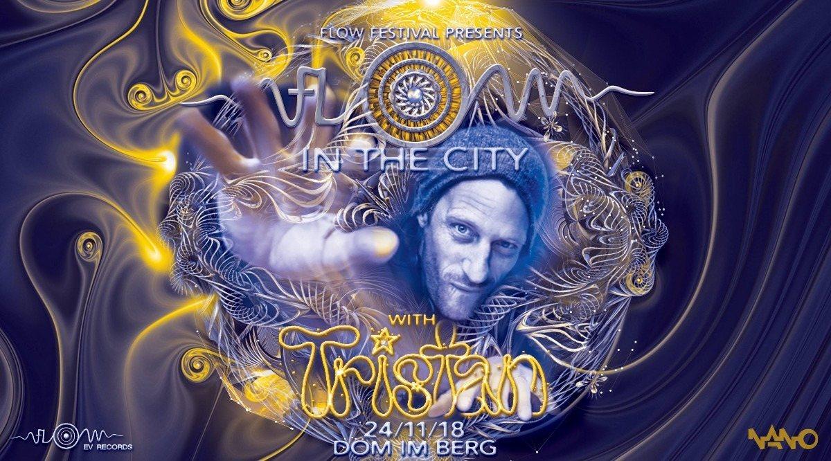 FLOW in the CITY - Tristan Special 24 Nov '18, 22:00