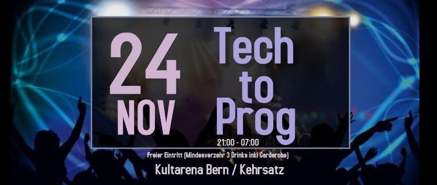 Tech to Prog 24 Nov '18, 21:00