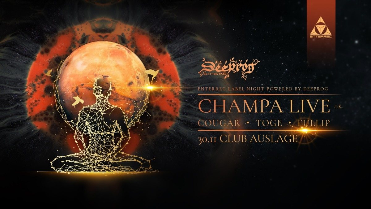 ╰დ╮ॐ╭დ╯Deeprog pres. Enterrec Labelnight with Champa ╰დ╮ॐ╭დ╯ 30 Nov '18, 23:00