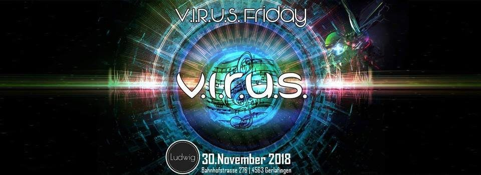 V.I.R.U.S.Friday 30 Nov '18, 22:00