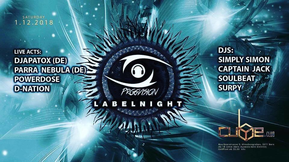 ★ ProgVision Label Night ★ w/ Parra Nebula, Djapatox uvm. 1 Dec '18, 22:00
