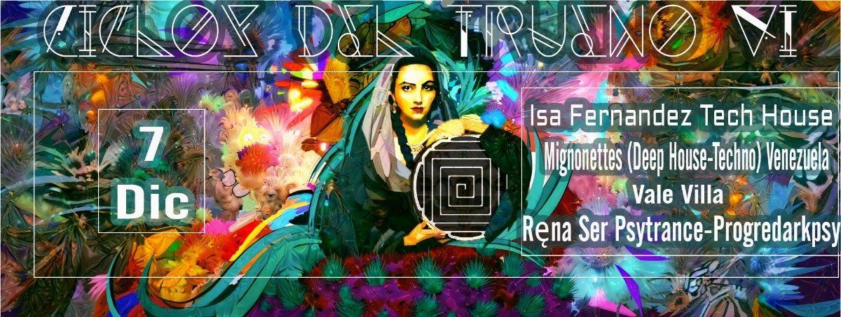 ciclos del trueno VI (Female Dj Limited Edition). 7 Dec '18, 22:00