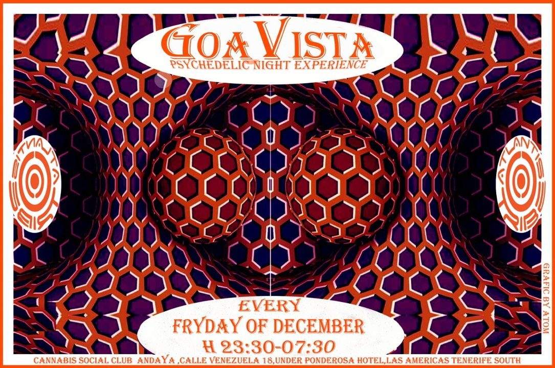 GOAVISTA- ATLANTIS TRIBE CLUB PARTY-EVERY FRIDAY OF DECEMBER! 7 Dec '18, 23:30