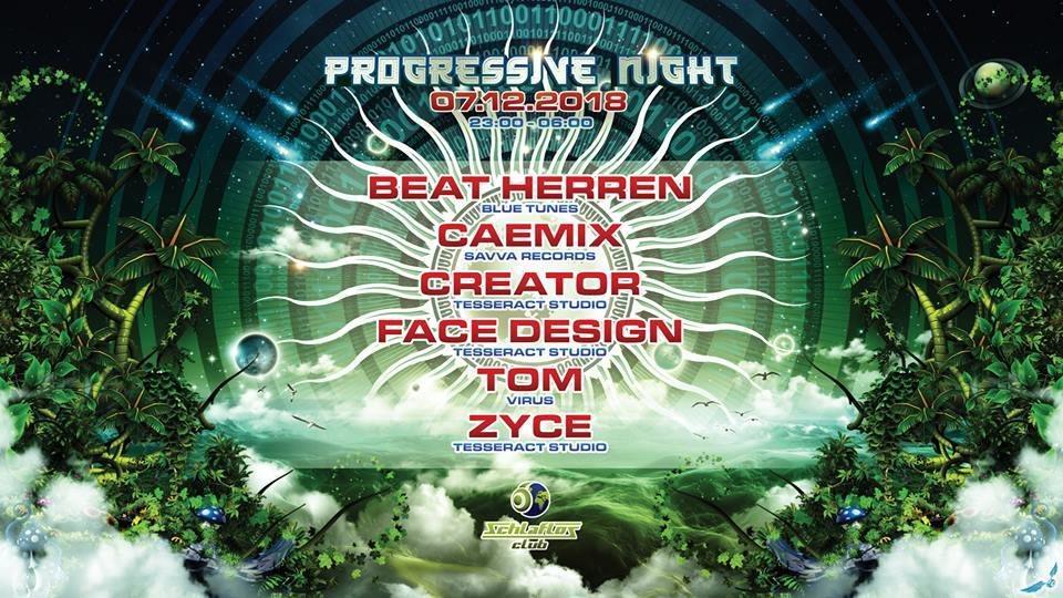 Progressive Night mit Zyce 7 Dec '18, 22:00