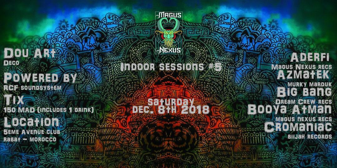 Magus Nexus: Indoor Sessions #5 8 Dec '18, 22:00