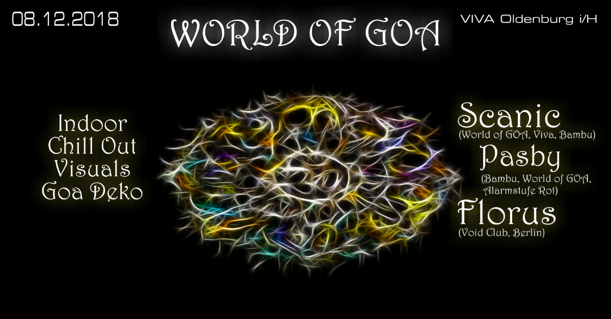 World of GOA 8 Dec '18, 22:00