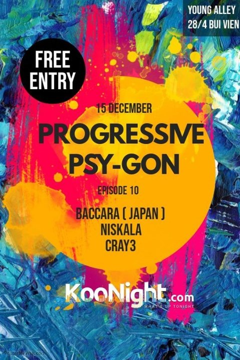 Progressive Psy-Gon Episode 10 15 Dec '18, 21:00