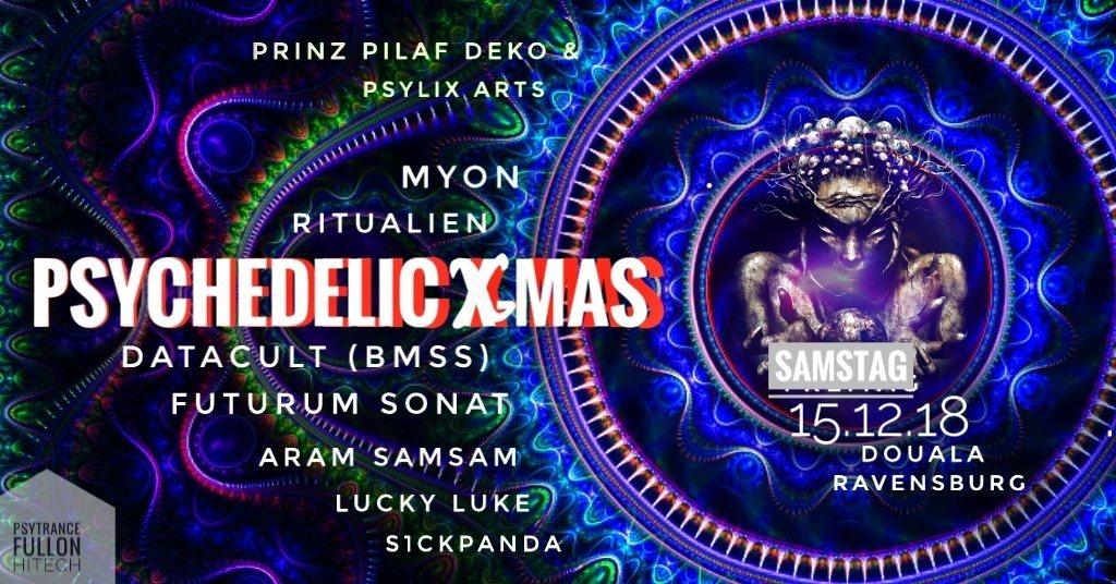 Psychedelic X-Mas 15 Dec '18, 22:00