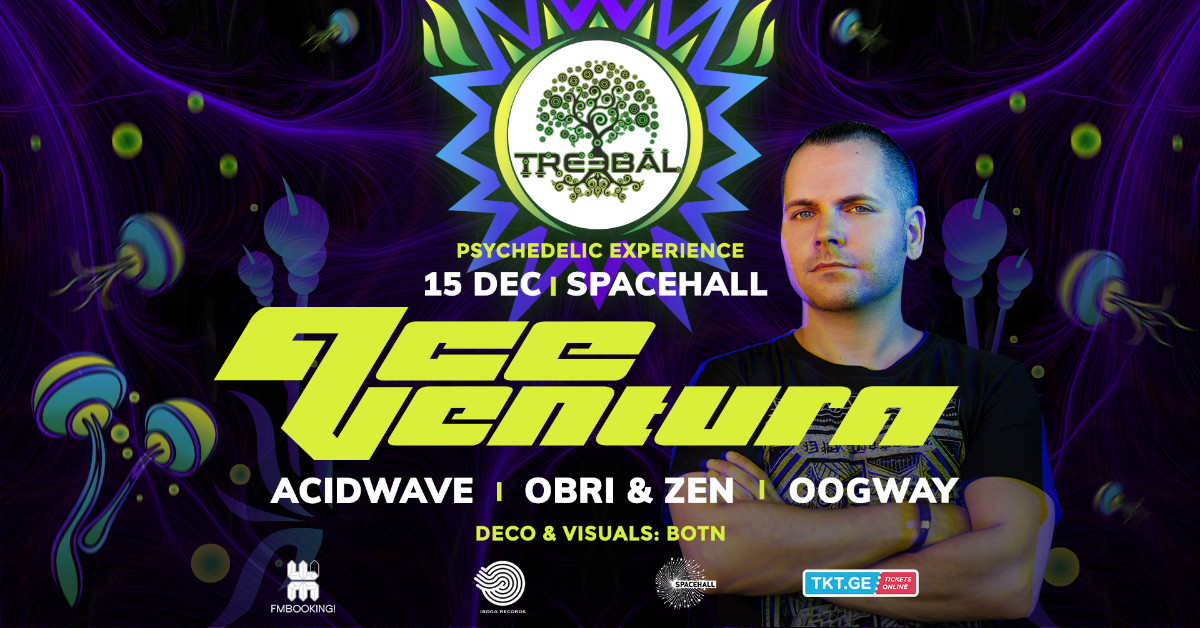 TREEBAL: ACE VENTURA • ACIDWAVE • OBRI & ZEN • OOGWAY at SPACEHALL 15 Dec '18, 23:00