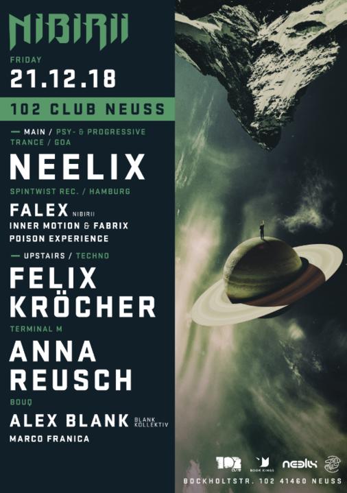 Neelix / Felix Kröcher, Anna Reusch at Nibirii 102 Club Neuss 21 Dec '18, 23:00
