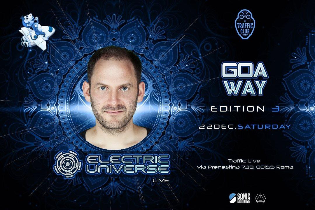 Goa Way-Electric Universe Live 22 Dec '18, 23:00
