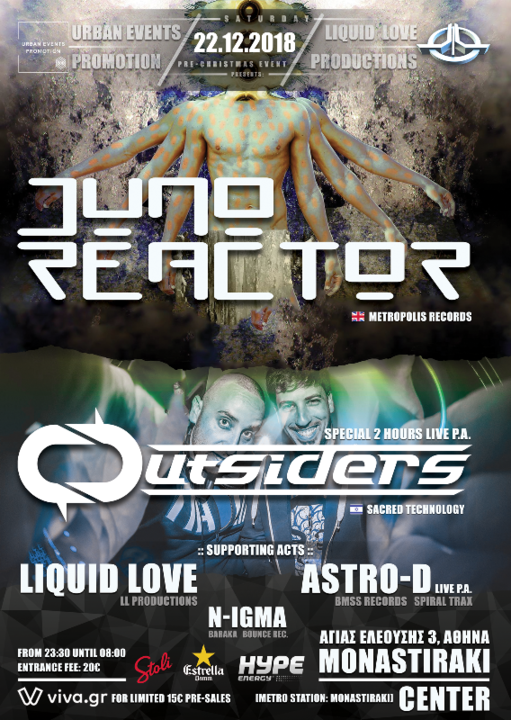 LIQUID LOVE & UEP presents Juno Reactor & Outsiders in Athens 22 Dec '18, 22:00