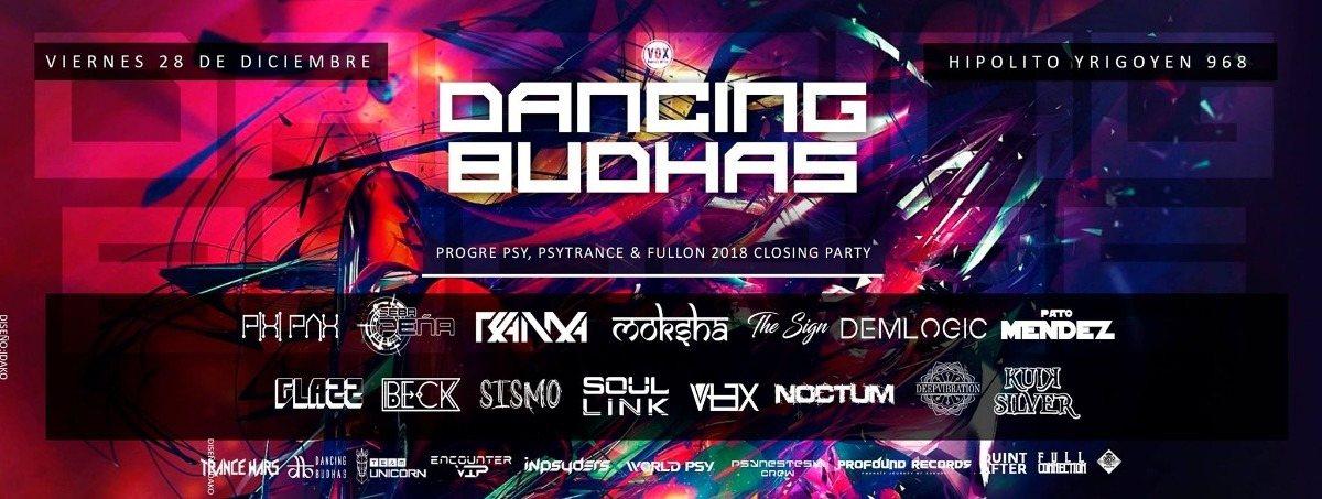 Dancing Budhas 2018's Closing Party (2 Dancefloors) 28 Dec '18, 23:00
