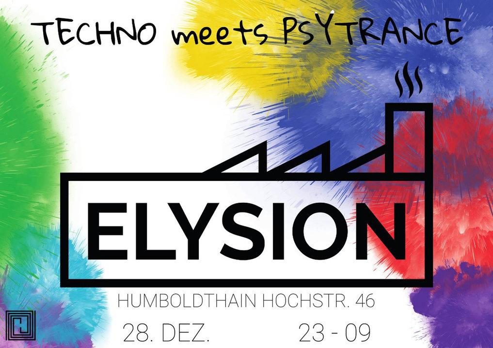 Elysion - Techno meets Psytrance II 28 Dec '18, 23:30