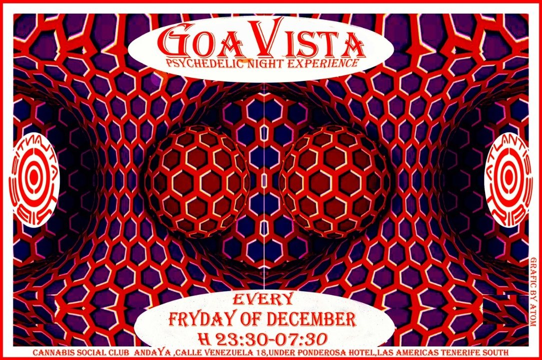 GOAVISTA- ATLANTIS TRIBE CLUB PARTY-EVERY FRIDAY OF DECEMBER! 28 Dec '18, 22:00