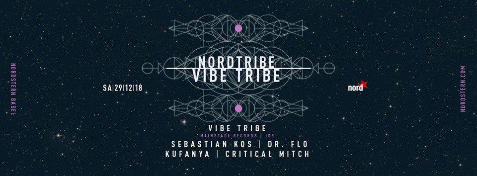 Nordtribe w/ Vibe Tribe 29 Dec '18, 23:00