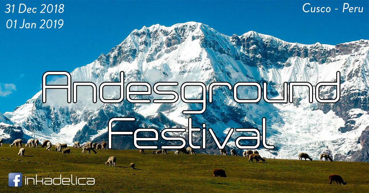 Andesground Festival 31 Dec '18, 22:00