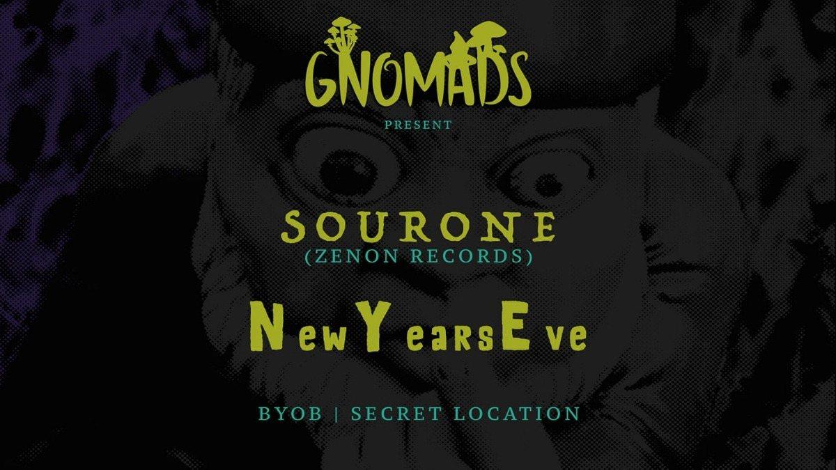 Gnomads NYE w/Sourone (Zenon Records) + Guests 31 Dec '18, 15:30