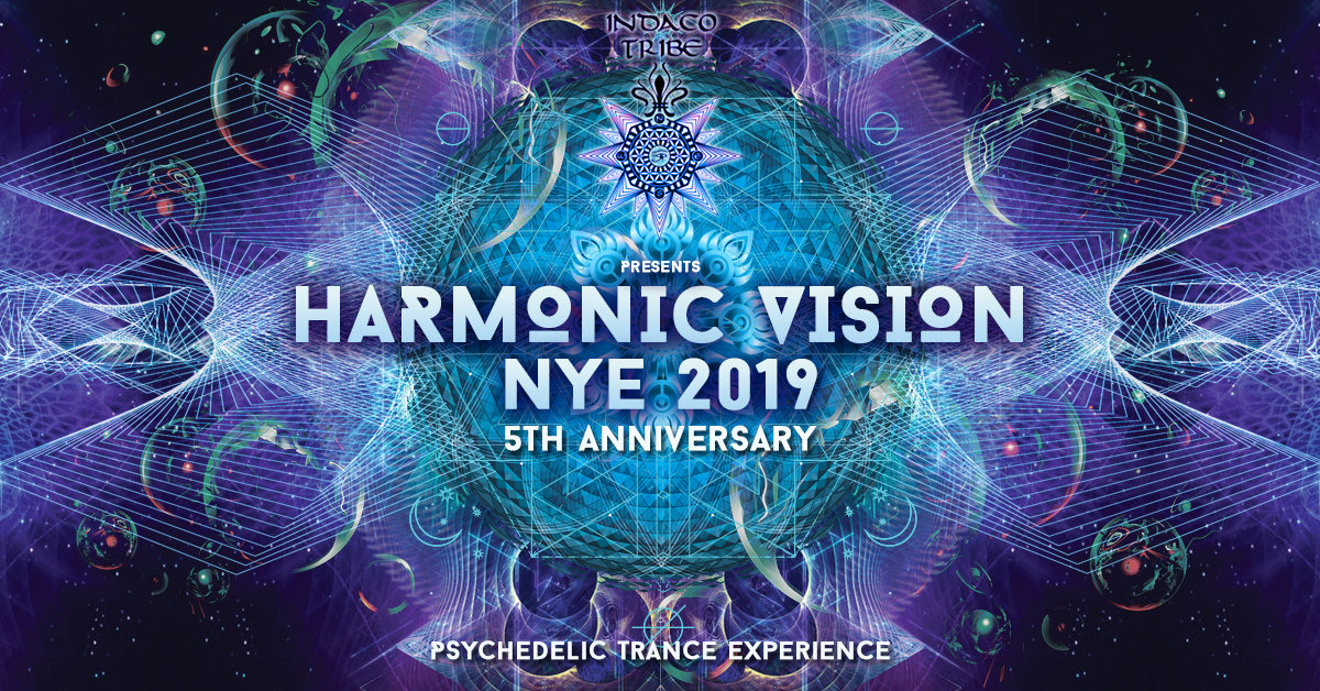 HARMONIC VISION 2019 New Years Eve - 2 Stages 31 Dec '18, 22:30