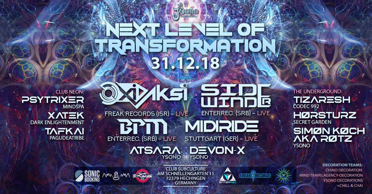 Next Level of Transformation LIVE with Oxidaksi SideWinder BPM 31 Dec '18, 22:00