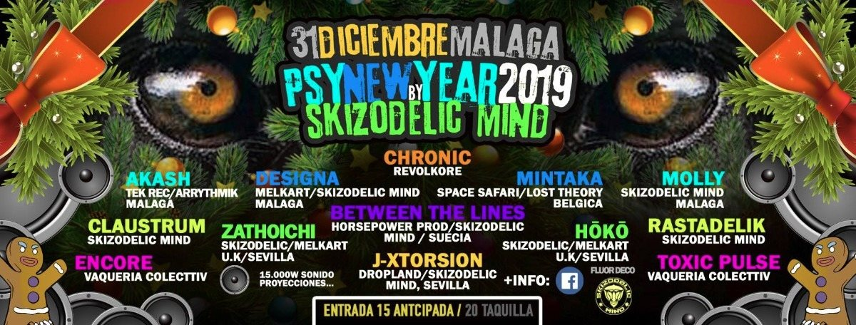 Psy-New/Years 2019 By Skizodelic Mind 31 Dec '18, 22:00