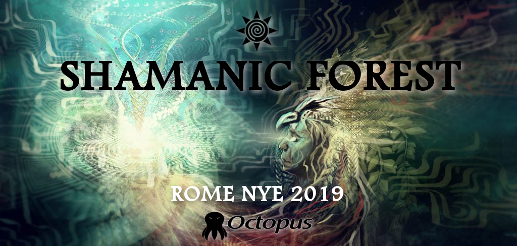Shamanic Forest ۞ NYE 2019 31 Dec '18, 18:00