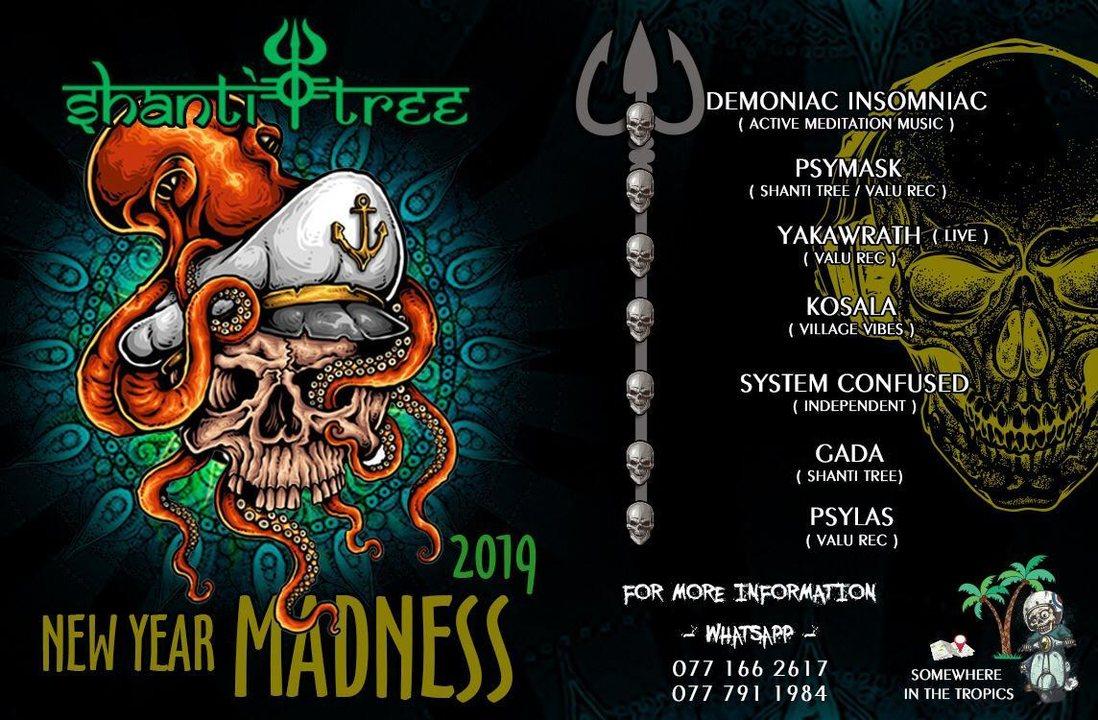 Shanti Tree New Year Madness 2019 31 Dec '18, 17:00