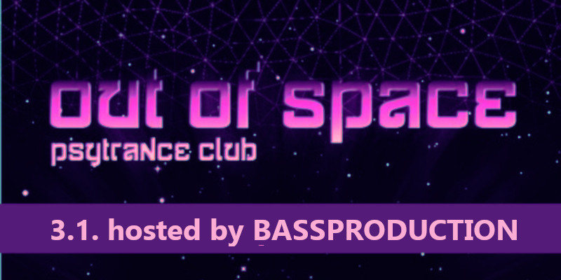 OUT of SPACE Psytrance Club 3 Jan '19, 22:00