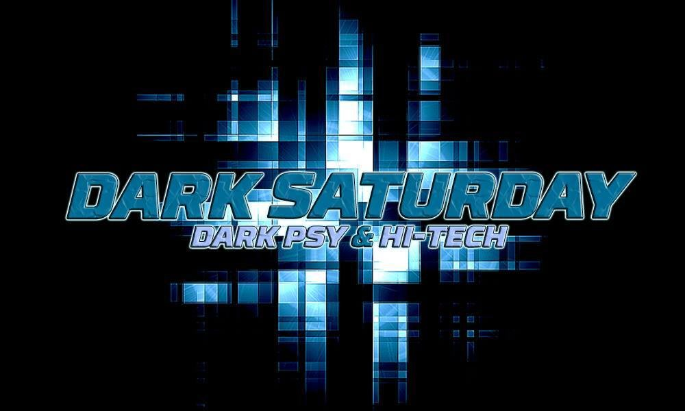 Dark Saturday (Dark Psy / Hi-tech) at VOID Club, Berlin 5 Jan '19, 23:00