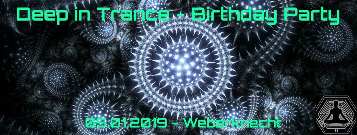 Deep in Trance - Birthday Party 5 Jan '19, 22:30