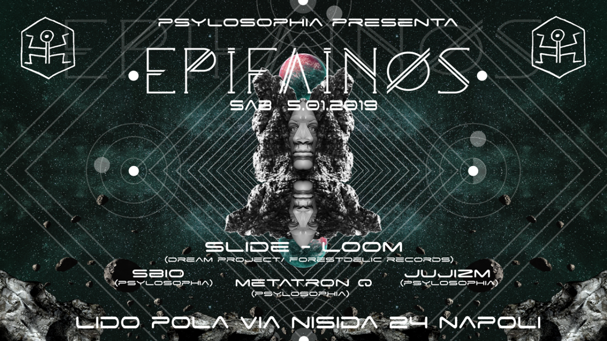 ॐ Epifainos ॐ Slide + Loom live at Lido Pola (NA) - Sab 05/01/19 5 Jan '19, 22:00