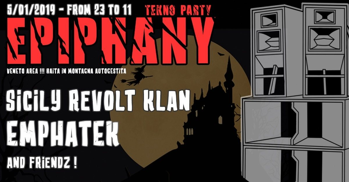 Epiphany TEKNO party 5 Jan '19, 23:00