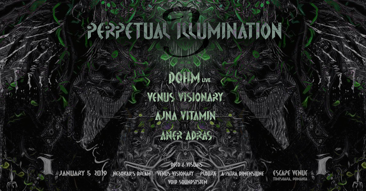 ♃ Perpetual Illumination IIl ♃ DoHm live ♃ 5 Jan '19, 22:00