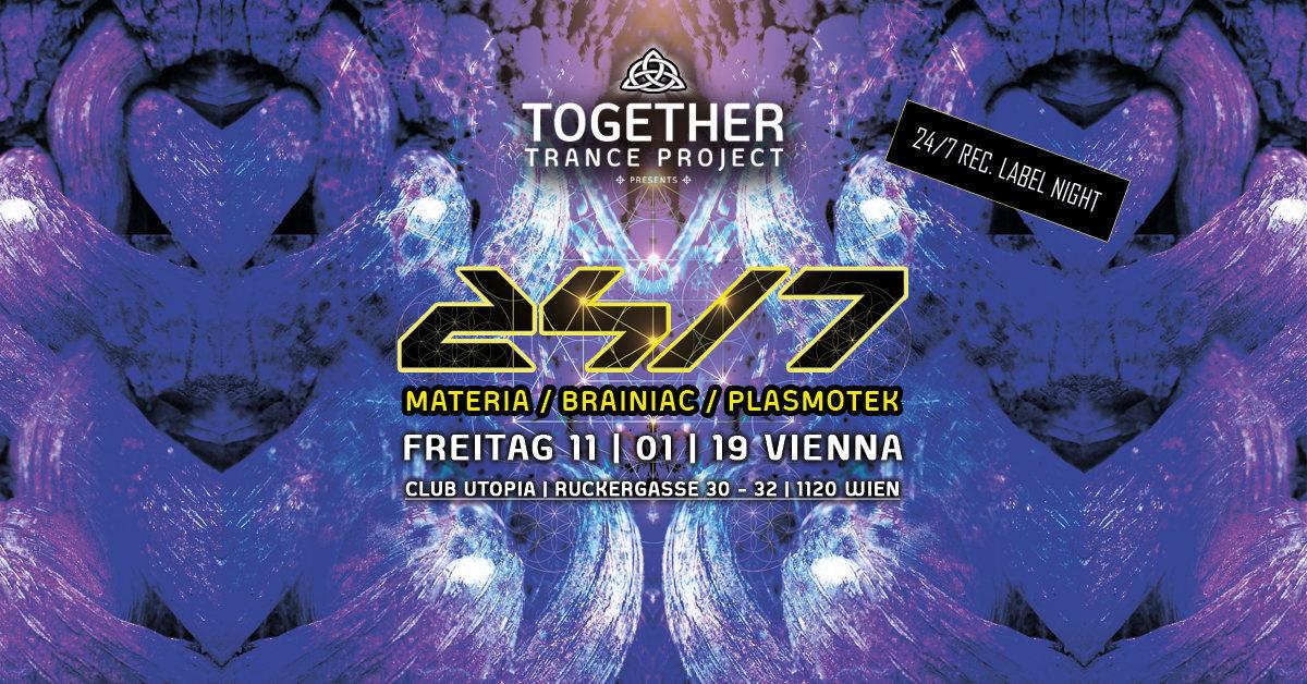 24/7 Records Label Night mit Materia & Brainiac & Plasmotek 11 Jan '19, 22:00