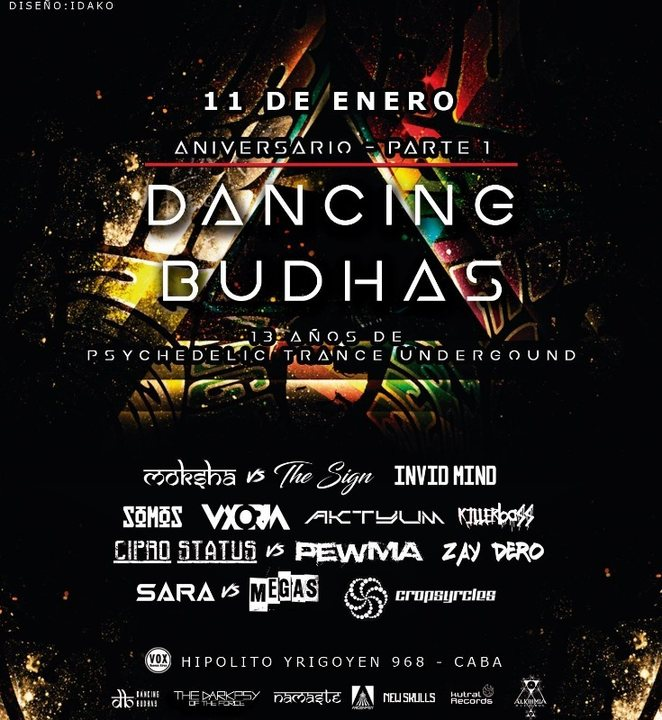 Dancing Budhas 13th Anniversary 11 Jan '19, 23:30