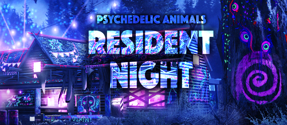 Psychedelic Animals - Resident Night 11 Jan '19, 20:00