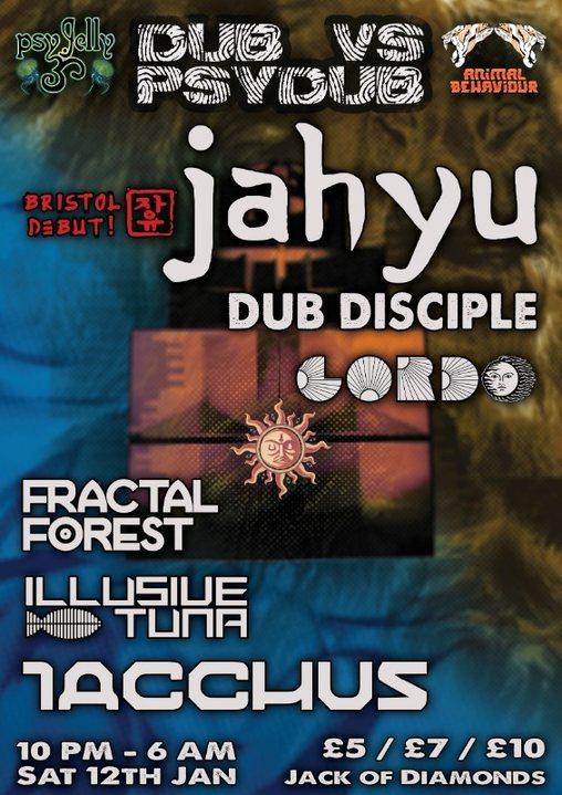 Dub V Psy Dub w/ JahYu and Iacchus 12 Jan '19, 22:00