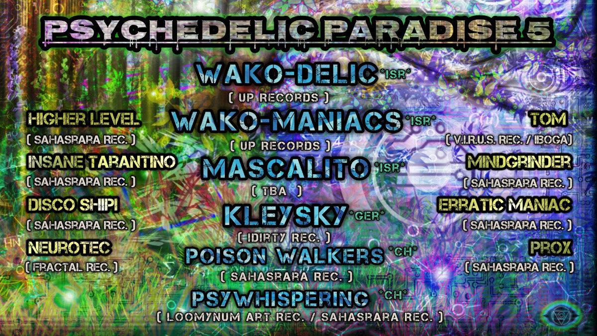 Psychedelic Paradise 5 12 Jan '19, 22:00