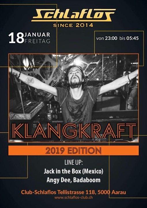 Klangkraft 2019 Edition 18 Jan '19, 23:00