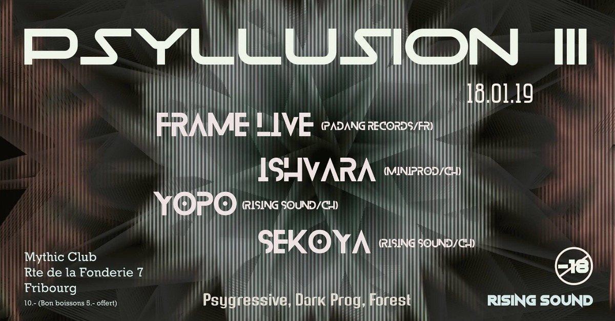 PSYLLUSION III w/ Frame 18 Jan '19, 22:00