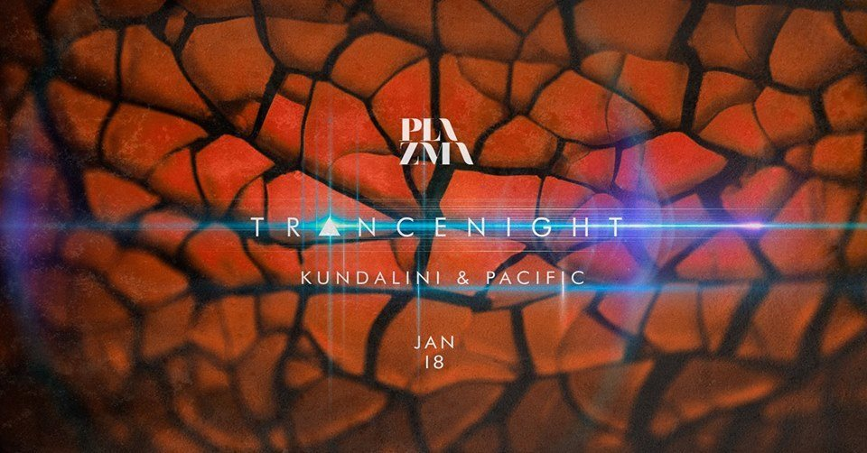 Tr▲ncenight at Plazma 18 Jan '19, 01:00
