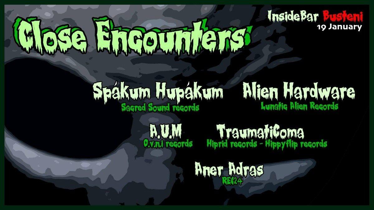 Close Encounters ❈ Spákum Hupákum ❈ Inside Bar Busteni 19 Jan '19, 22:00