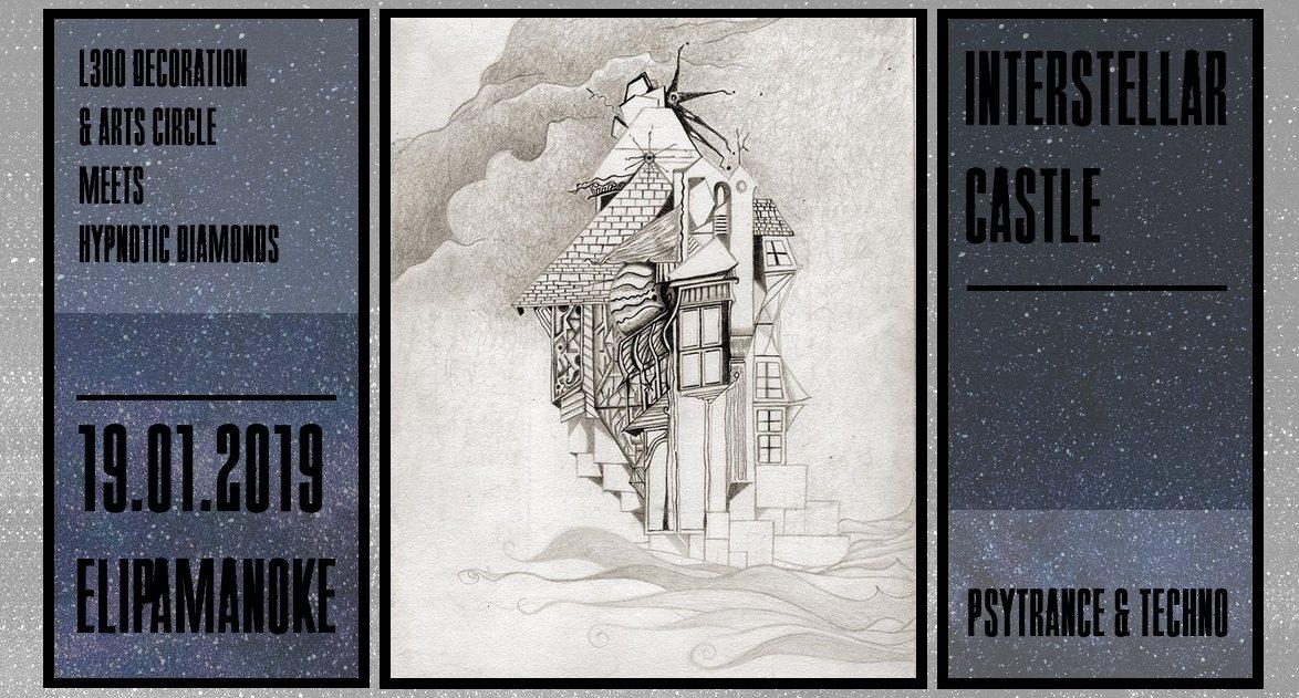 Interstellar Castle w/ Lunatica 19 Jan '19, 22:30