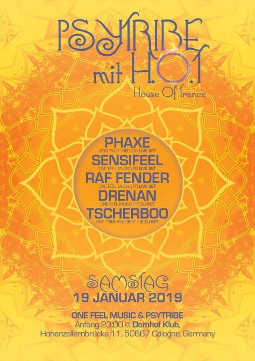 Psy Tribe mit H.O.T (House of Trance) 19 Jan '19, 23:00