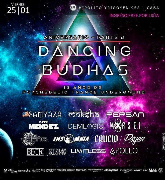 Dancing Budhas 13th Aniversary 25 Jan '19, 23:30