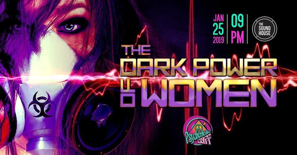 Psychedelic Gaff #12 The Dark Power of Women 25 Jan '19, 21:00