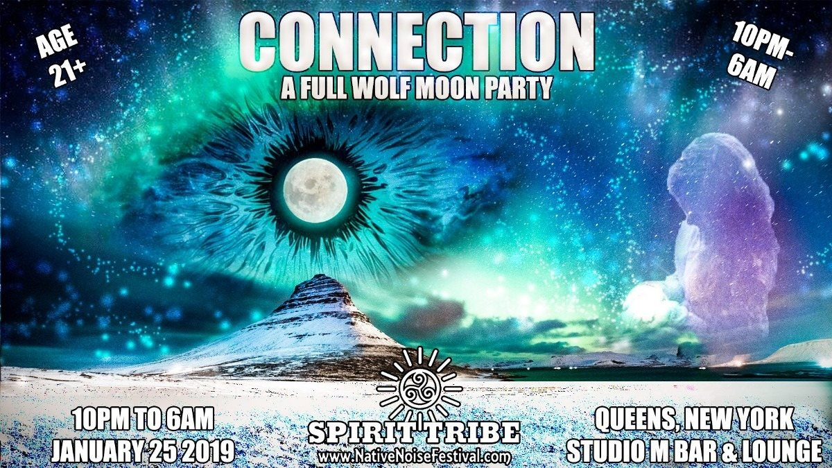 Spirit Tribe & Bom Shanka present: Connection ☆ Full Moon Party 25 Jan '19, 22:00