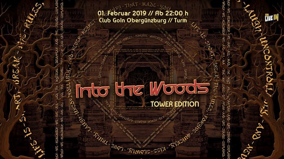"Into the Woods ""Tower Edition"" 1 Feb '19, 22:00"